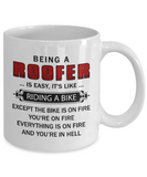 Funny Roofer Mugs Being A Roofer Is Like Riding A Bike Coffee Mug White Color