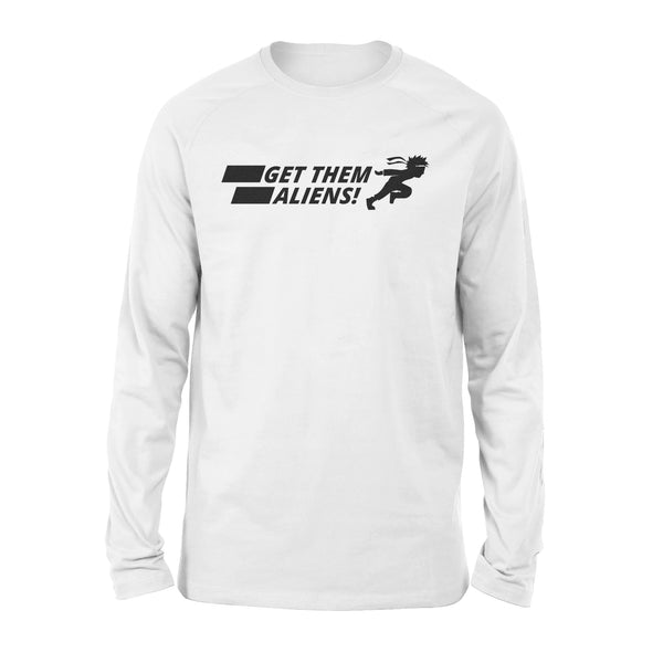 Funny UFO Shirt, Storm Area 51, Get Them Aliens Long Sleeve