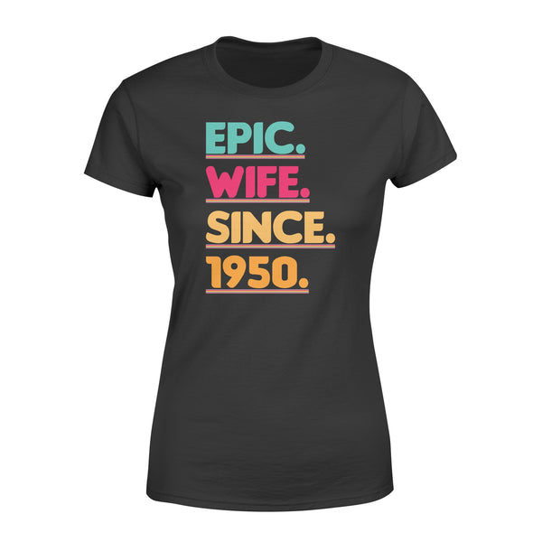 KingBubble Epic Wife Since 1950 - Premium Women's T-shirt