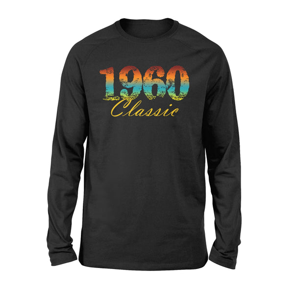 Classic 1960 Born in 1960- Standard Long Sleeve