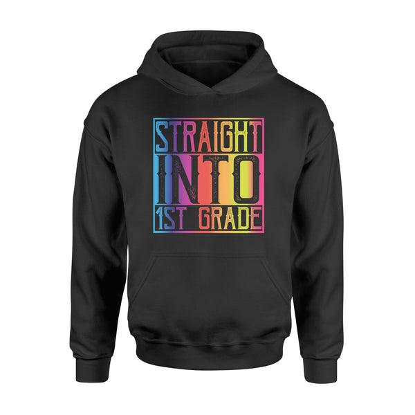 Straight into 1st Grade Rainbow Color - Standard Hoodie