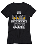 Queen Are Born In June