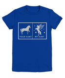 Your Aunt My Aunt Horse Unicorn Funny T-Shirt For Crazy Aunts