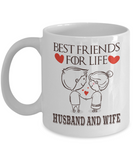Best Friends For Life - Husband and Wife