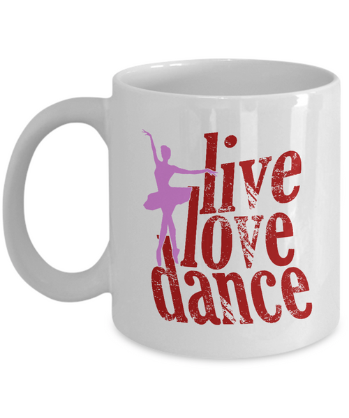 Life is a Journey- Live Love Dance Coffee Mug Tea Cup Gift