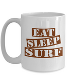 Funny Surfing Mug- Eat Sleep Surf Coffee Mug Gift Ideas White Color 11oz, 15oz