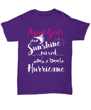 April Birthday Women Tshirt April Girls Are Sunshine Mixed With A Little Hurricane T-shirt