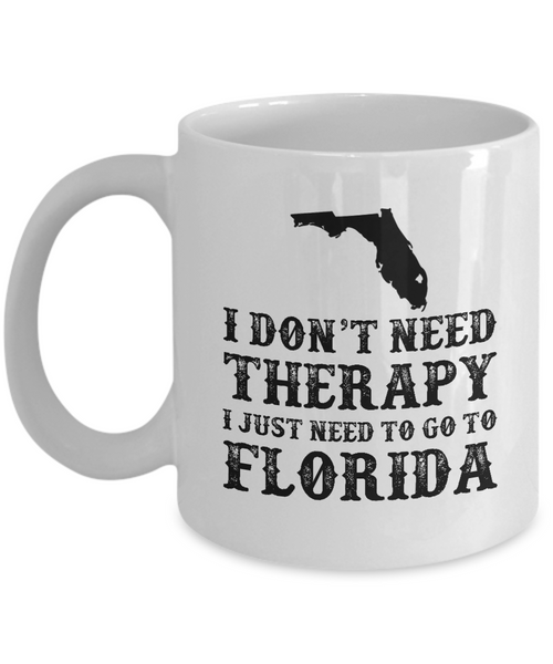I dont need Therapy, I just need to go to Florida