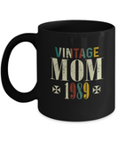 Vintage Mom 1989 Mug, 30 Years Old Birthday, 30th Anniversary Celebration Gift for Her, Mother's Day Idea