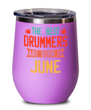 The Best Drummers Are Born in June Wine Glass, Vintage Drummer Birthday Gift