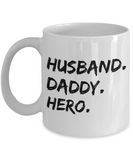 Husband Daddy Hero Mug Gift for Him Fathers Day Coffee Mug Tea Cup 11oz 15oz