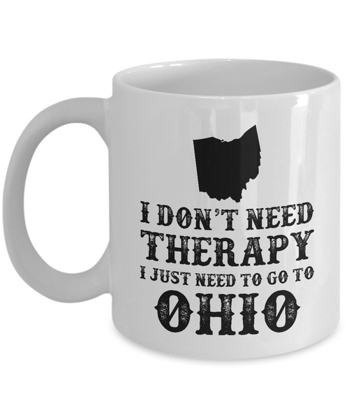I dont need Therapy, I just need to go to Ohio