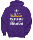 Queen Are Born In March