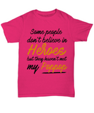 Some People Dont Believe In Heroes but They Haven't Met My Poppop Tshirt