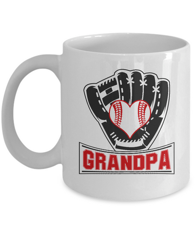 Funny Baseball Mug Grandpa Softball Gifts for Him Fathers Day 110z 15oz