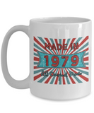 Vintage 1979 Mugs - Made In 1979 All Original Parts Cool Birthday Gifts For Men, Women 11oz 15oz