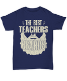 Funny Beard Shirt The Best Teachers Have Beards Gift Fathers Day 2018 Shirt for Him