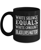 White Silence Equals - Black Mugs