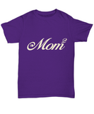 Mom of Two Children Mother's Day 2018 Tshirt Gifts for Mom