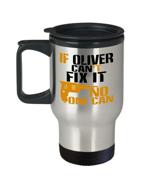 If Oliver Can't Fix It, No One Can Funny Travel Mug