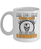 Only A Few Men Become Linemen Mug