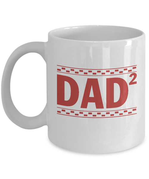 Dad of Two Children Mug, Dad of Twins Father's Day 2018 Coffee Mug Tea Cup 11oz 15oz