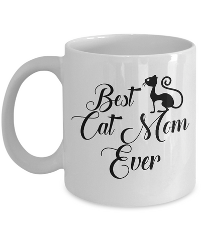 Best Cat Mom Ever Coffee Mug Gift For Mothers Day