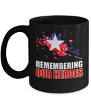Remembering Our Heroes Mug Memorial Day 2017 Gift Ideas