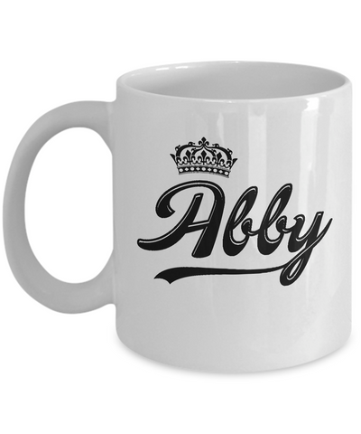 Abby Coffee Mug, Gifts For Abby, Mugs For Her, Princess Abby Gifts