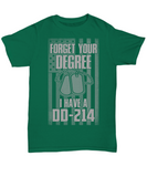 Forget Your Degree I Have A DD-214