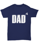 Dad of Four Children Father's Day 2018 Tshirt Gifts for Dad