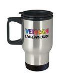 Veteran Rainbow LGBT Pride Mug Gift, Live Love Laugh Travel Mug Stainless Steel 14 Oz