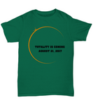 Totality is Coming Solar Eclipse Summer Aug 21 2017 T shirt