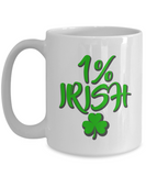 St. Patrick's Day Funny Gifts 1 % Irish Coffee Mugs