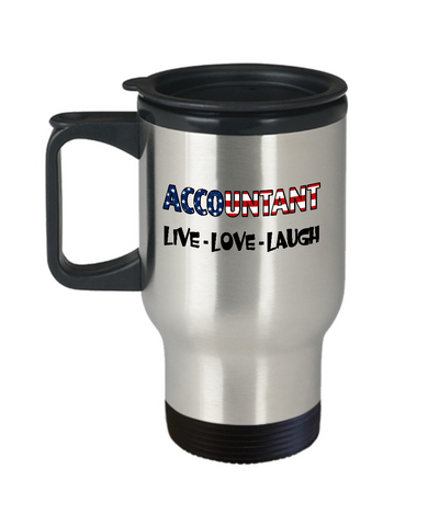 Accountant U.S. Flag Pride Mug Gift, Live Love Laugh Travel Mug Stainless Steel 14 Oz
