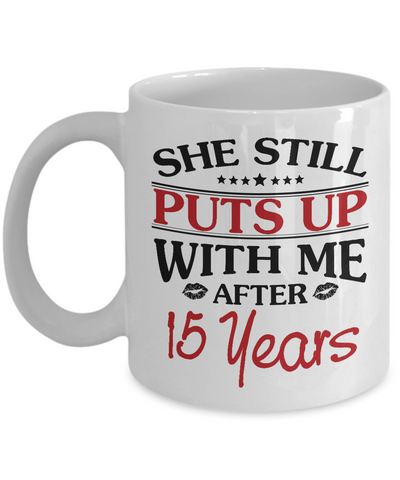 15th Anniversary Gifts for Men, Funny 15th Anniversary Mug for Him, 15 Years Wedding Anniversary Coffee Mug