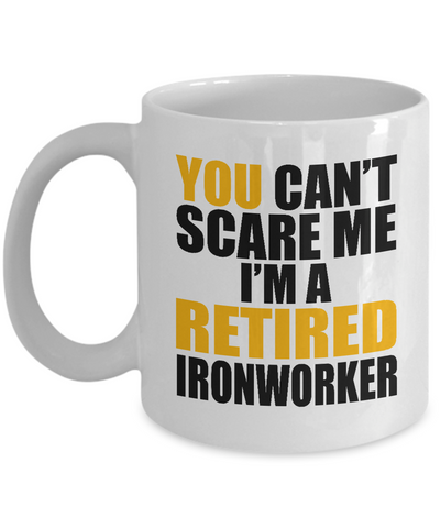Retired Ironworker Mug, Funny Ironworker Gifts for Men, Cute Ironworker Coffee Mug Tea Cup