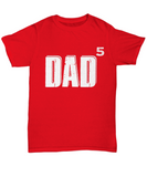 Dad of Five Children Father's Day 2018 Tshirt Gifts for Dad