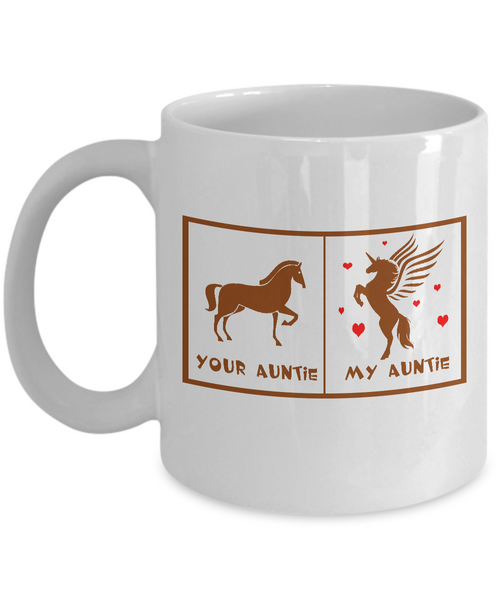 Your Auntie My Auntie Horse Unicorn Funny Mug For Crazy Aunties