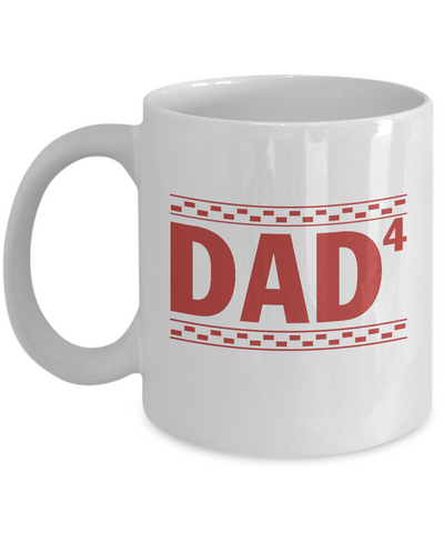 Dad of Four Children, Gift for Dad, Father's Day 2018 Coffee Mug Tea Cup 11oz 15oz