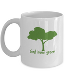 God Loves Green Mug, Green Peace Gift for Him, Mug for Her 110z 15oz