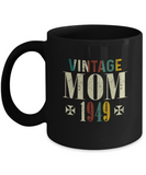Vintage Mom 1949 Mug, 70 Years Old Birthday, 70th Anniversary Celebration Gift for Her, Mother's Day Idea