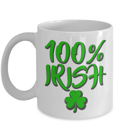 100% Irish Funny Coffee Mugs St. Patrick's Day Gift Ideas