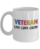Veteran Rainbow LGBT Pride Mug Gift, Live Love Laugh White Color Coffee Mug 11oz, 15oz