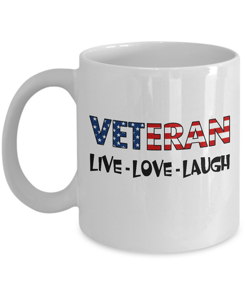 Veteran U.S. Flag Pride Mug Gift, Live Love Laugh White Color Coffee Mug 11oz, 15oz