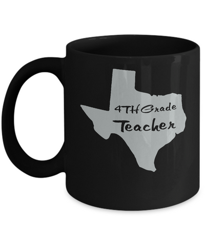 4th Grade Texas Teacher Back to School Coffee Mug Black Color 11oz, 15oz