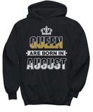 Queen Are Born In August