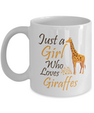 Just a Girl Who Loves Giraffes Mug, Giraffe Mug for Her, Mother's Day 2019 Gift