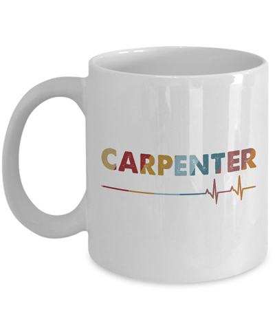Carpenter Heartbeat Mug, I Love My Carpenter Mug, Carpenter Vintage Graphic Gift for Men, Women