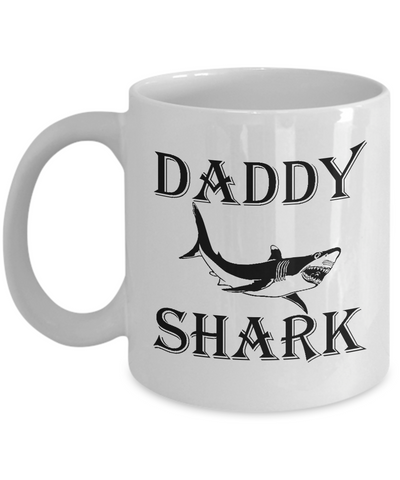 Daddy Shark Mug, Funny Dad Gift Fathers Day Coffee Mug for Him, Papa Shark Tea Cup